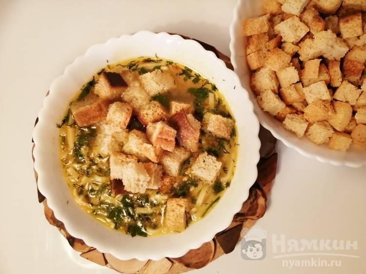 Суп-лапша с гренками